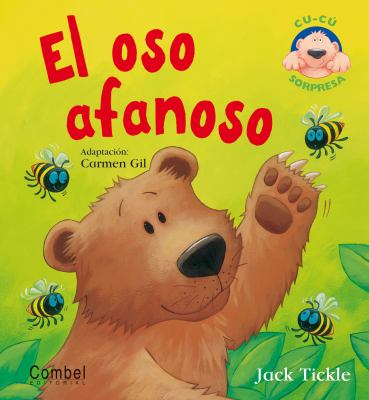 El Oso Afanoso = The Very Busy Bear 9788498254389