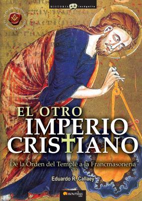 El Otro Imperio Cristiano 9788497636216