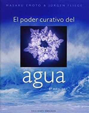 El Poder Curativo del Agua 9788497772990