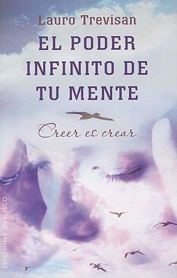 El Poder Infinito de Tu Mente = The Infinite Power of Your Mind 9788497777094
