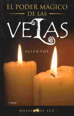 Poder Magico de Las Velas, El 9788496595088
