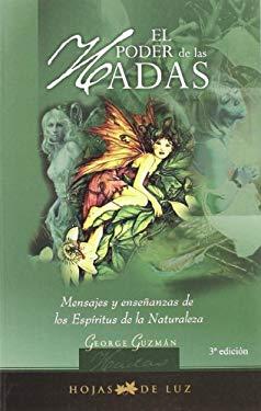 El Poder de las Hadas: Mensajes y Ensenanzas de los Espiritus de la Naturaleza 9788496595026