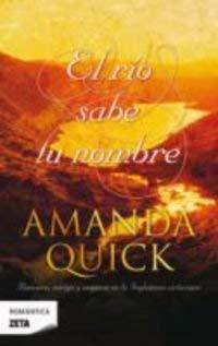 El Rio Sabe Tu Nombre = The River Knows Your Name 9788498722123