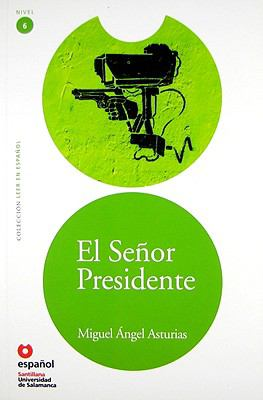 El Senor Presidente 9788497130943