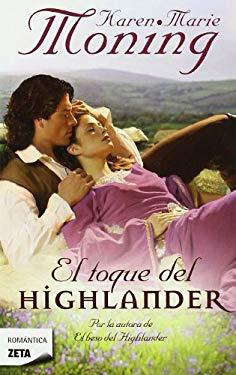 El Toque del Highlander = The Highlander Touch 9788498724295