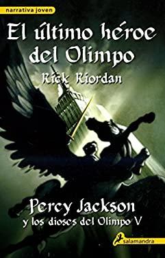 El Ultimo Heroe del Olimpo = The Last Olympian 9788498383133