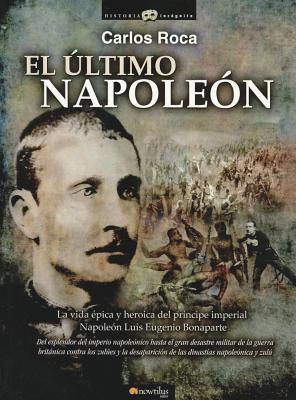 El Ultimo Napoleon 9788499671628