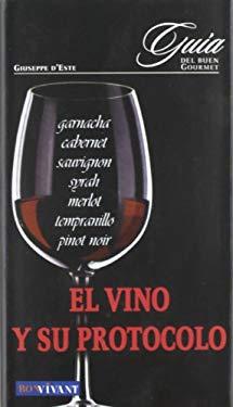 El Vino y Su Protocolo 9788496054011