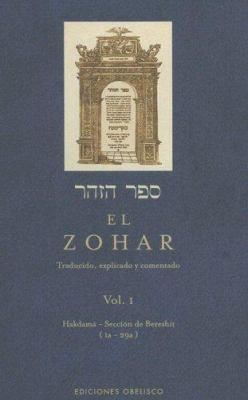 El Zohar, Volume 1: Traducido, Explicado y Comentado 9788497773126
