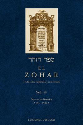 El Zohar, Volume 4: Traducido, Explicado y Comentado 9788497774598
