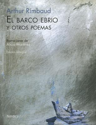 El Barco Ebrio y Otros Poemas 9788492683338