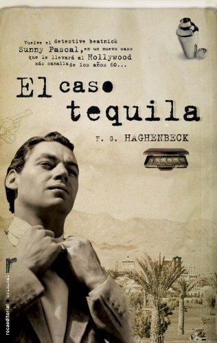 El Caso Tequila = The Tequila Case 9788499182889