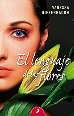 El lenguaje de las flores (Spanish Edition) - Vanessa Diffenbaugh