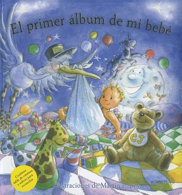 El Primer Album de Mi Bebe = My Baby Record Book 9788492691715