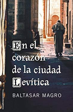 En el Corazon de la Ciudad Levitica = In the Heart of Levitical City 9788499182339