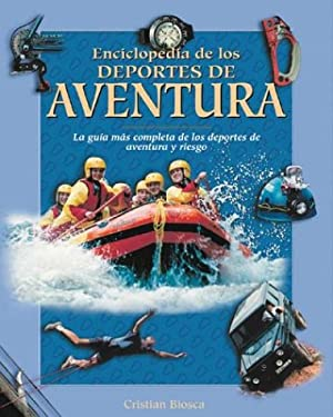 Enciclopedia de Los Deportes de Aventura 9788497644822