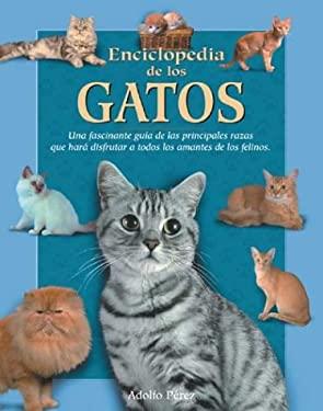 Enciclopedia de Los Gatos 9788497644815