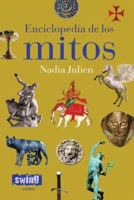 Enciclopedia de Los Mitos 9788496746305