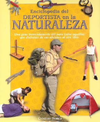 Enciclopedia del Deportista En La Naturaleza 9788497644839
