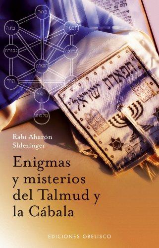 Enigmas y Misterios del Talmud y la Cabala 9788497775359