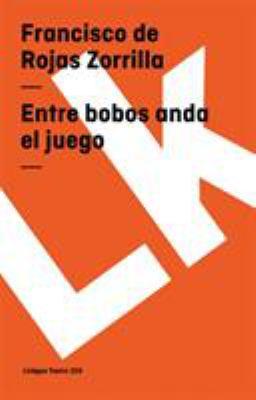 Entre Bobos Anda El Juego 9788498162233