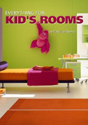 Everything for Kids' Rooms 9788495692771