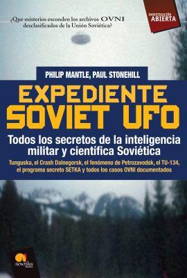 Expediente Soviet UFO 9788497639118