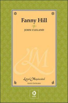 Fanny Hill: Memorias de una Mujer de Placer 9788497649209