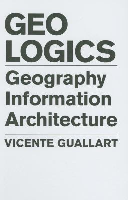 Geologics: Geography Information Architecture 9788495951618