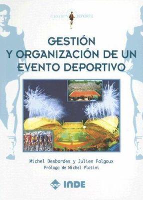 Gestion y Organizacion de Un Evento Deportivo 9788497290739