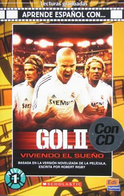 Gol II: Viviendo el Sueno [With CD (Audio)] 9788498481303