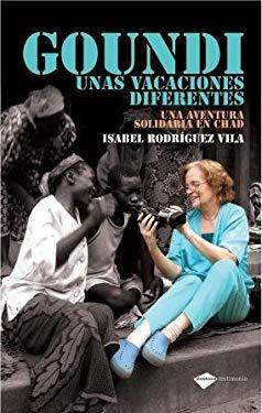Goundi: Unas Vacaciones Diferentes 9788496981713