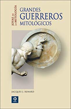 Grandes Guerreros Mitologicos 9788497648899