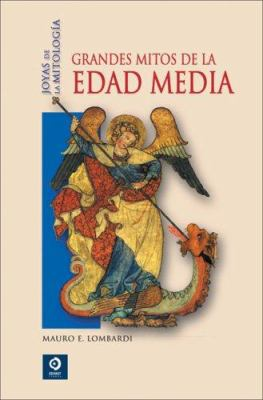 Grandes Mitos de la Edad Media 9788497648974