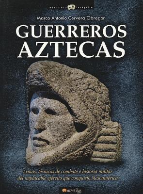 Guerreros Aztecas 9788499670379
