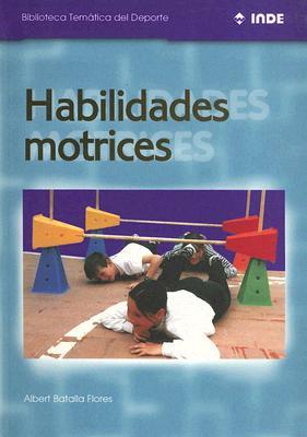 Habilidades Motrices 9788495114037