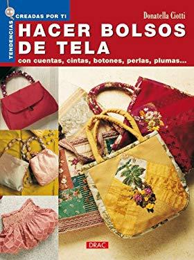 Hacer Bolsos de Tela 9788496550223