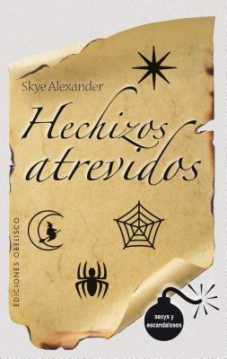 Hechizos Atrevidos/Hechizos Inocentes 9788497774659