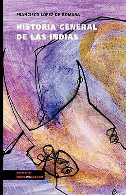 Historia General de Las Indias 9788498168983