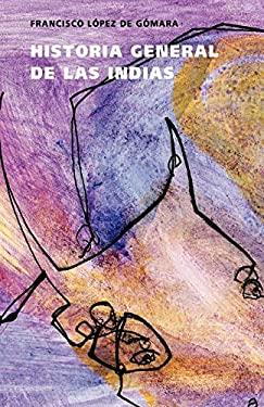 Historia General de las Indias 9788496290136