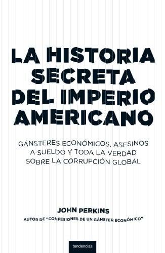 Historia Secreta del Imperio Americano 9788493619466