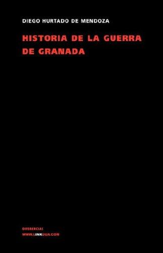 Historia de La Guerra de Granada 9788496290624
