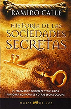 Historia de las Sociedades Secretas = History of Secret Societies 9788496595286