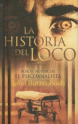 Historia del Loco = The Madman's Tale 9788498724578