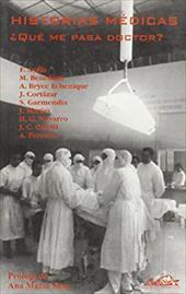 Historias Medicas: Que Me Pasa, Doctor? 8367913