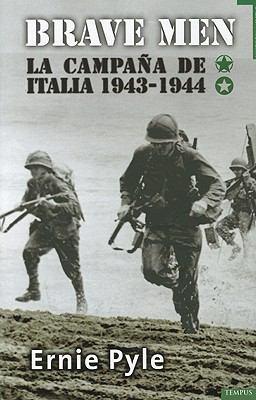 Breve Men, 1.a Parte: La Campana de Italia 1934-1944 = Brave Men, 1st Part 9788492567065