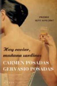 Hoy Caviar, Manana Sardinas = Caviar Today, Sardines Tomorrow 9788498670578