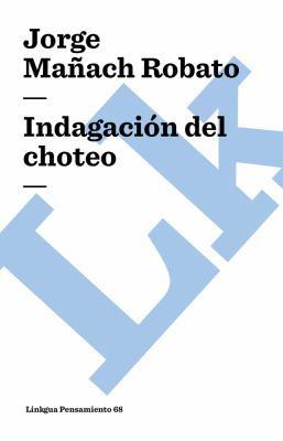 Indagacion del Choteo 9788498168709