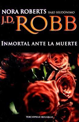 Inmortal Ante La Muerte 9788496575622