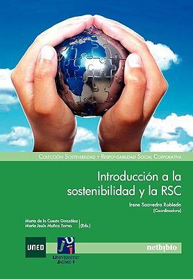 Introduccin a la Sostenibilidad y La Rsc 9788497455091